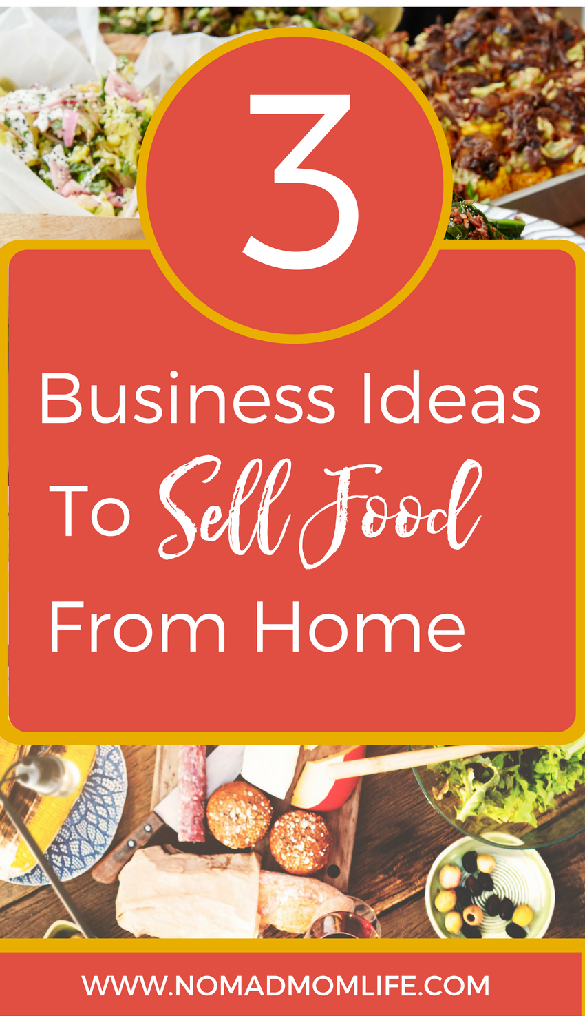 How To Sell Food Without A Restaurant Nomad Mom Life