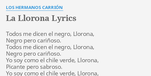 Image Result For La Llorona Lyrics La Llorona Llorona Lyrics