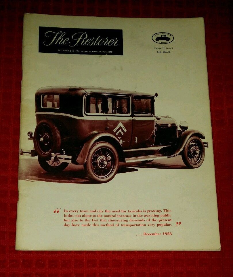 Vintage 1967 The Restorer Magazine May June 1967 Model A Ford Club Of America Ford Model Taxi Cab