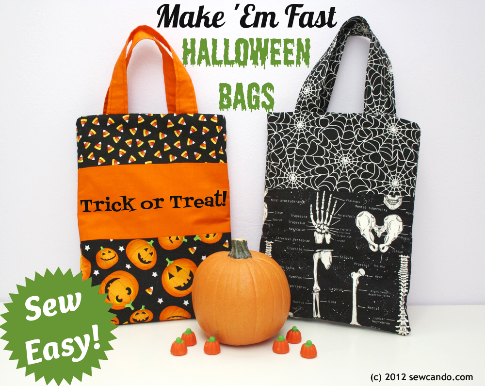 Sew Can Do Sew Easy Halloween Treat Bags In Under 20 Minutes Halloween Bags Halloween Bags Diy Halloween Sewing Projects