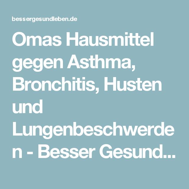 omas hausmittel gegen asthma bronchitis husten und lungenbeschwerden gesund und munter. Black Bedroom Furniture Sets. Home Design Ideas