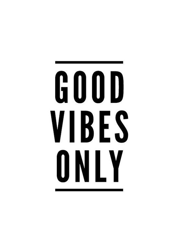Good Vibes Only, Typography Print, Quote Prints, Good Vibes, Wall Art Prints, Inspirational, Wall Decor, Best Friend Gift, No Bad Vibes