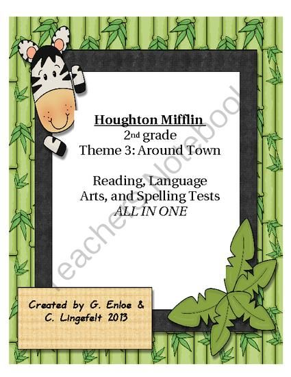 HM 2nd Grade Theme 3 Reading LA And Spelling From