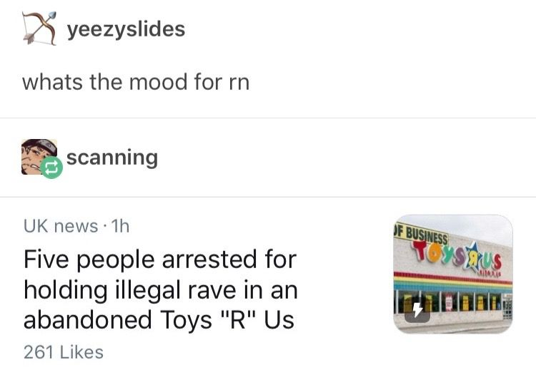 Abandoned Toys R Us Sound Like An Excellent Place For An Illegal Rave Especially If There Are Leftover Toys Funny Memes Haha Funny Relatable