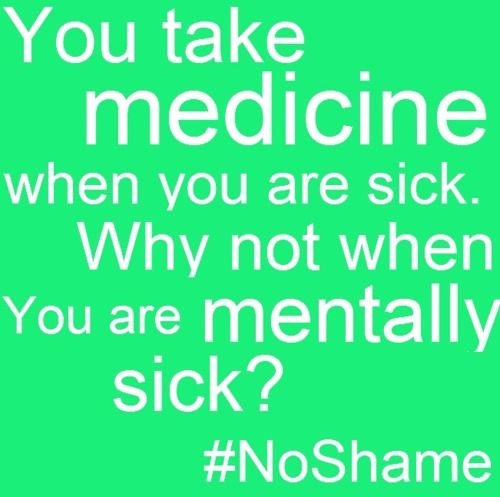 I M Not Ashamed To Have A Mental Illness Even Though Society Media
