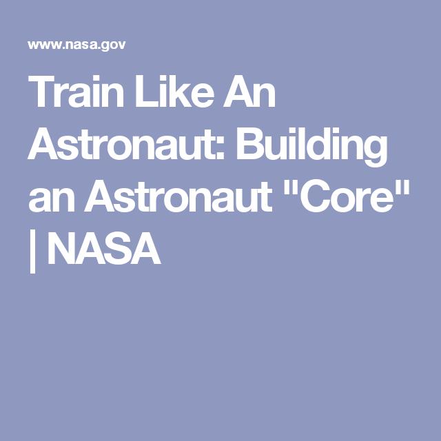 "Train Like An Astronaut: Building an Astronaut ""Core ..."
