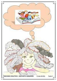 Il testo narrativo nella scuola primaria: seconda parte