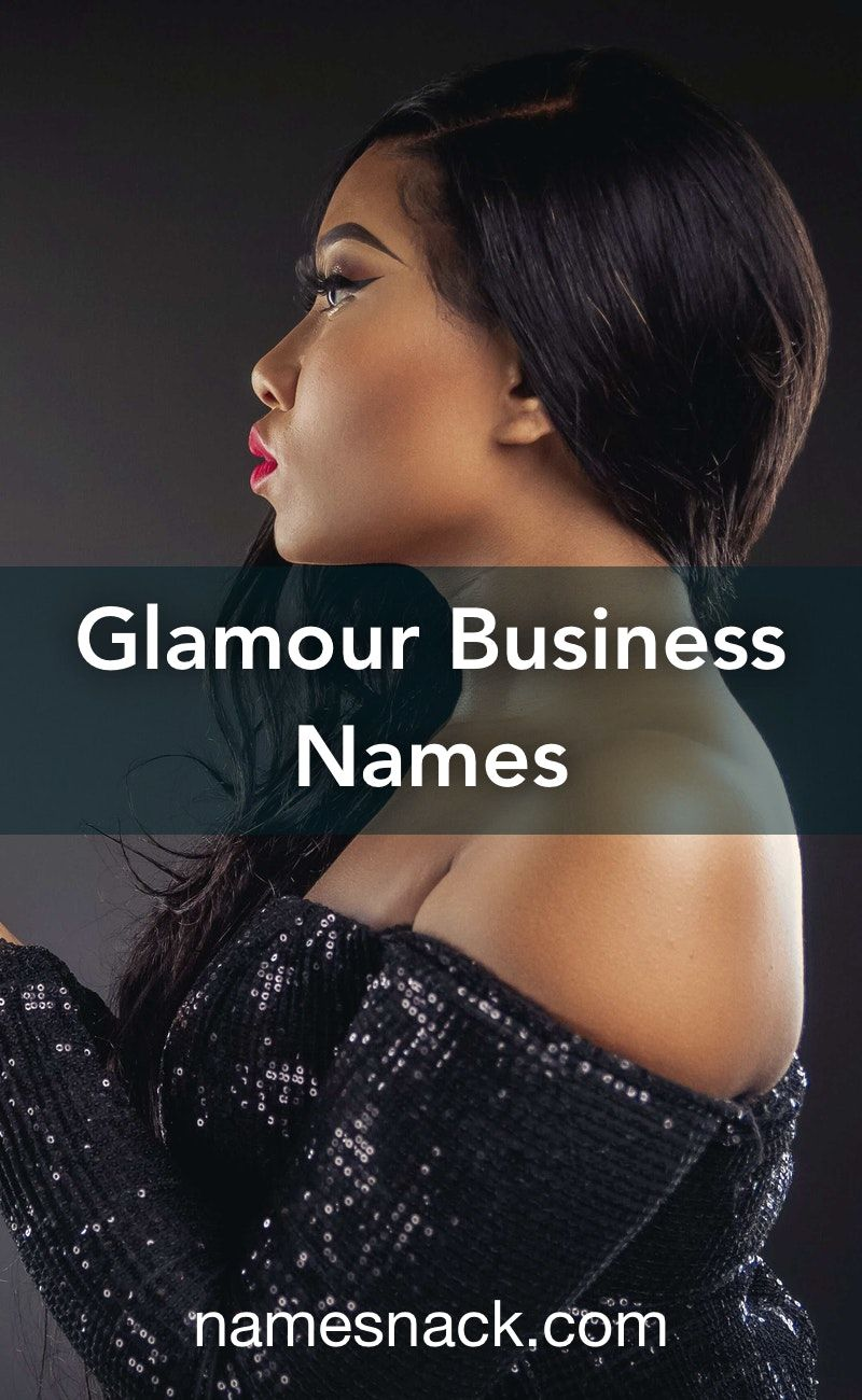 Glamour Business Names Beauty Name Ideas Makeup Business Names Beauty Business