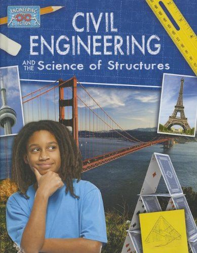 Civil Engineering And The Science Of Structures Engineer Http
