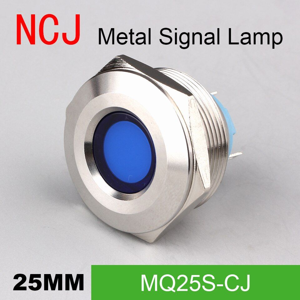 Ncj 25mm Metal Led Signal Lamp Indicator Pilot Warning Light Signalization Boat Car Panel Dashboard 3v 6v 12v 24v 110v 22 Indicator Lights Warning Lights Light