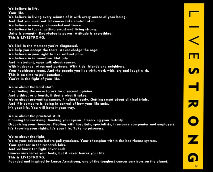 LIVESTRONG Manifesto We believe in life Your life LIVESTRONG - website quotation