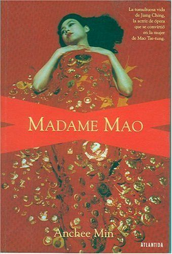 Madame Mao (Spanish Edition) Tra Edition by Anchee Min (2001) Paperback