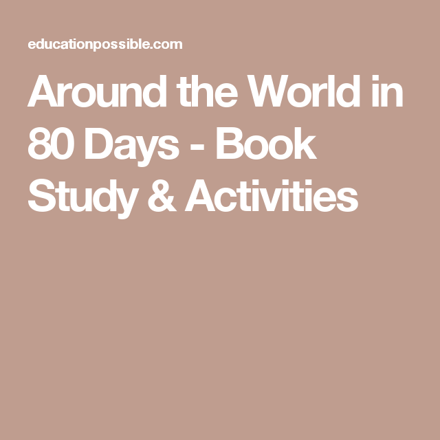 Around the world in 80 days book study activities activities around the world in 80 days book study activities fandeluxe Image collections