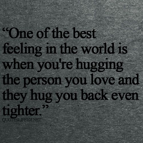 Free Quotes About Life Interesting Hug You Back  Even Tighter  Love  Pinterest  Feelings The O