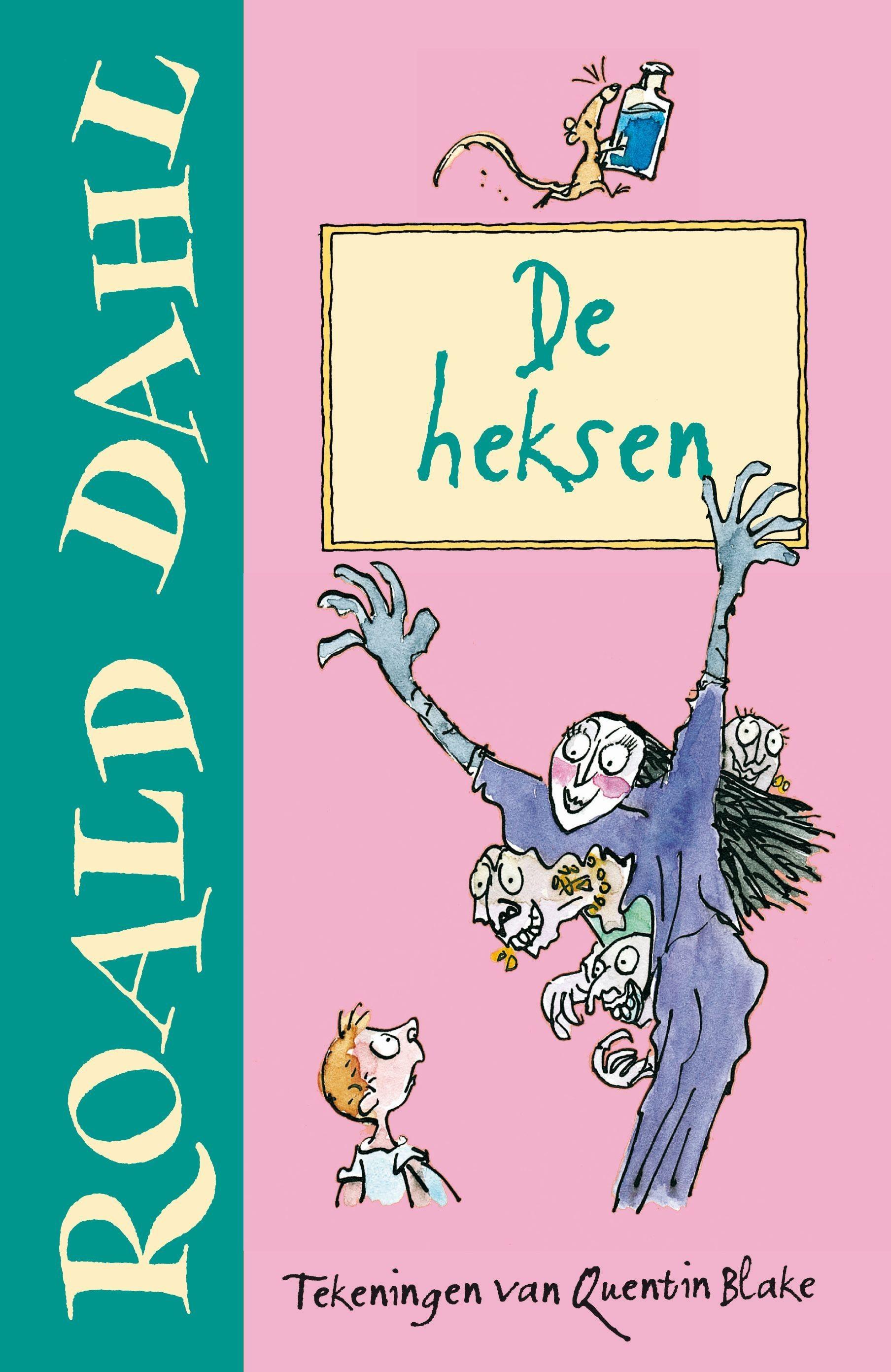 De Heksen Roald Dahl Quentin Blake Dahl