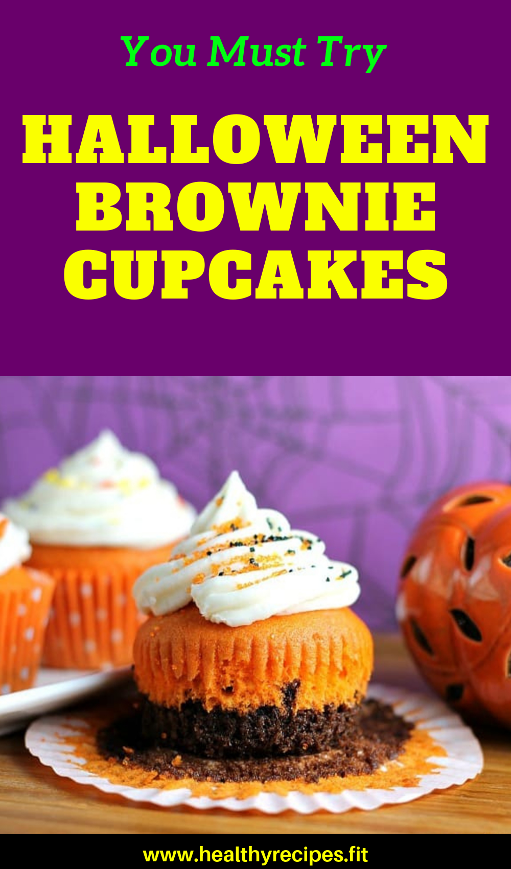 Halloween Brownie Cupcakes | healthyrecipes.fit #halloweenbrownies Halloween Brownie Cupcakes are tremendous yummy and really easy to make. A singular twist on a traditional – brownies plus cake plus frosting in a single distinctive and scrumptious Cupcake.  #healthysnacks #halloween #halloweensnacks #halloweenrecipes #halloweenfood #halloweendinner #halloweendessert #healthyfood #healthydessert #healthyrecipes #halloweenbrownies