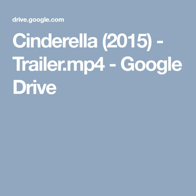 Cinderella (2015) - Trailer mp4 - Google Drive | ~水晶