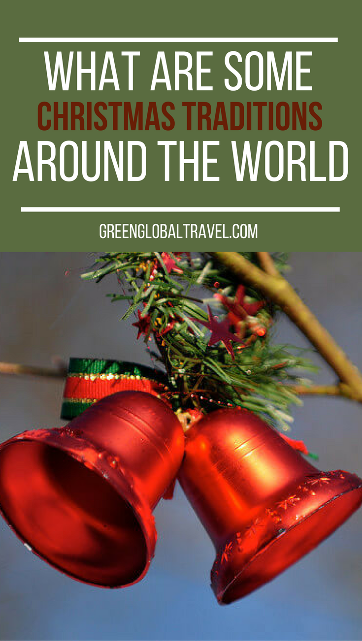 Love Christmas Check Out 75 Christmas Traditions Around The World