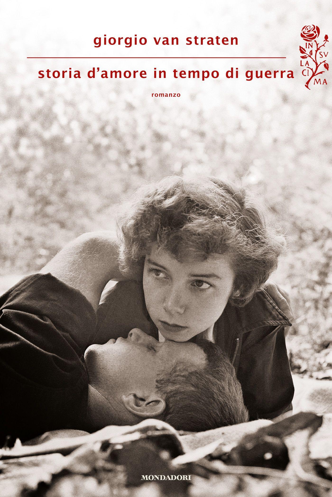 Giorgio Van Straten, Storia d'amore in tempo di guerra