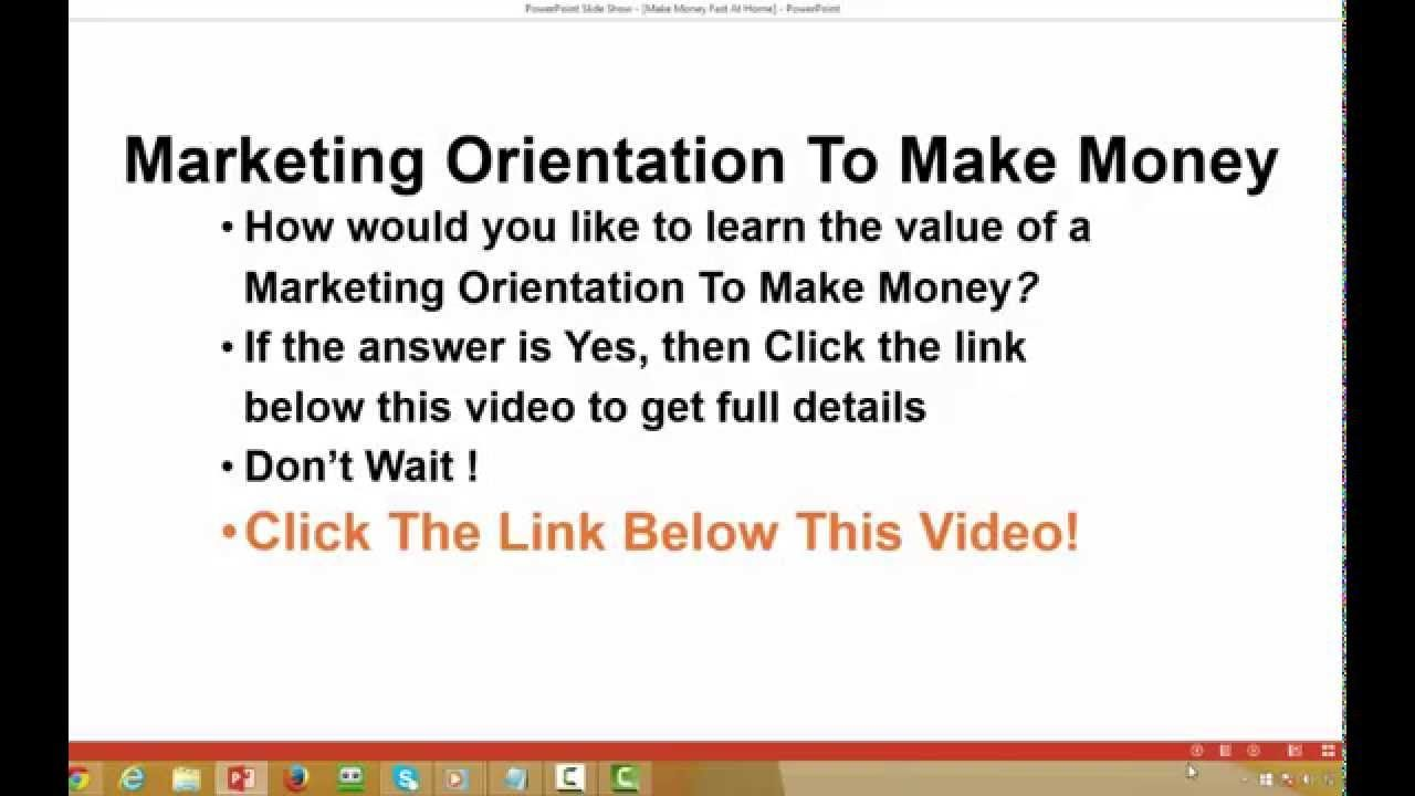 Learn The Value Of A Marketing Orientation To Make Money