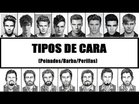 Tipos de cara Hombre - Peinados y cortes de pelo - Tipos de barba