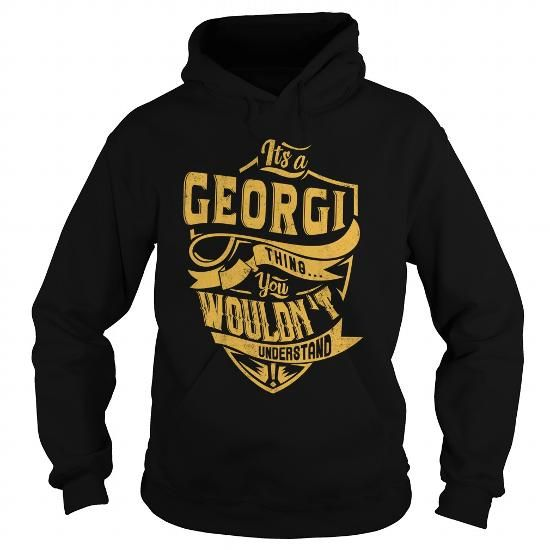 I Love IT'S a GEORGI THING. YOU WOULDN'T UNDERSTAND. Shirts & Tees