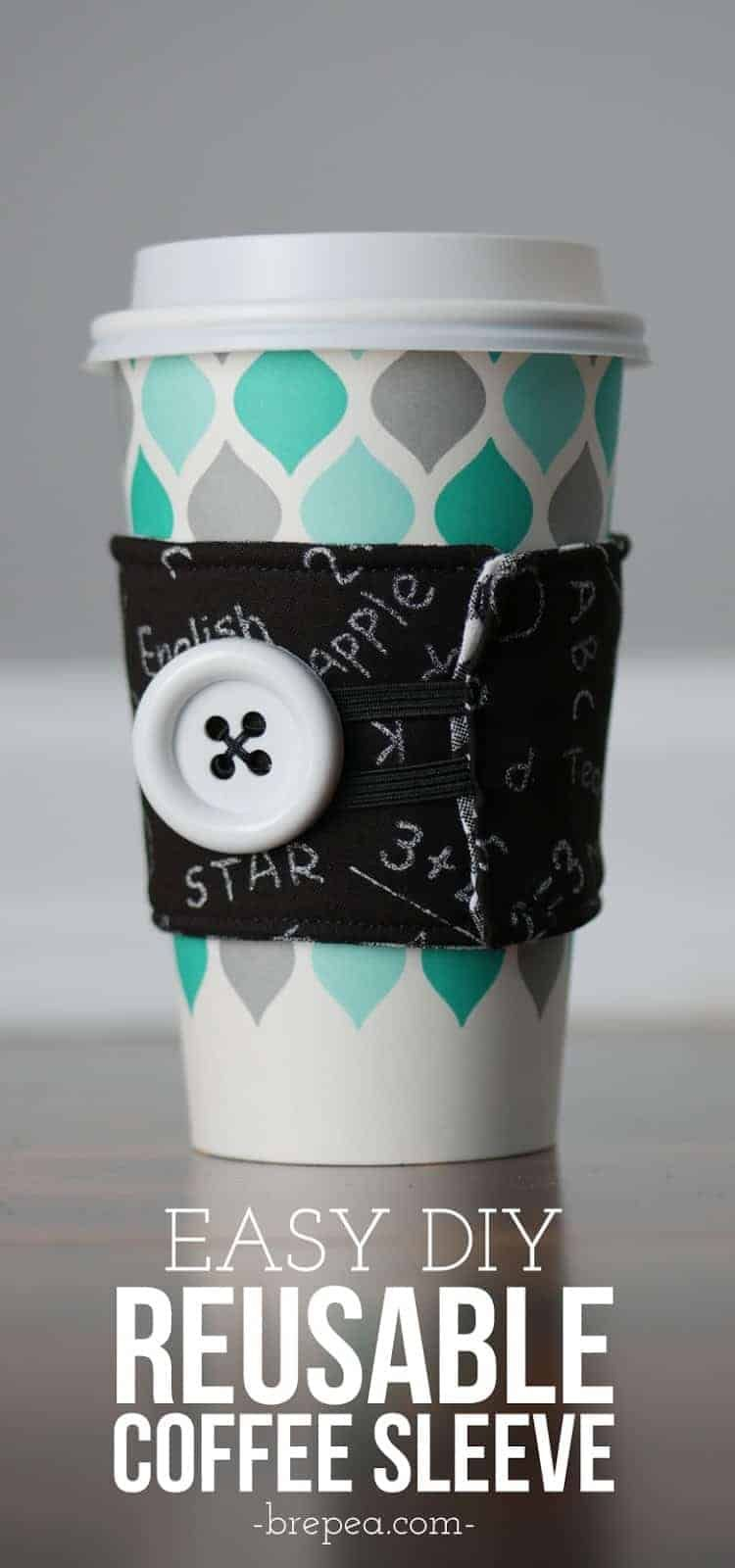 Easy DIY Reusable Coffee Cup Sleeve | Bre Pea #coffeecup