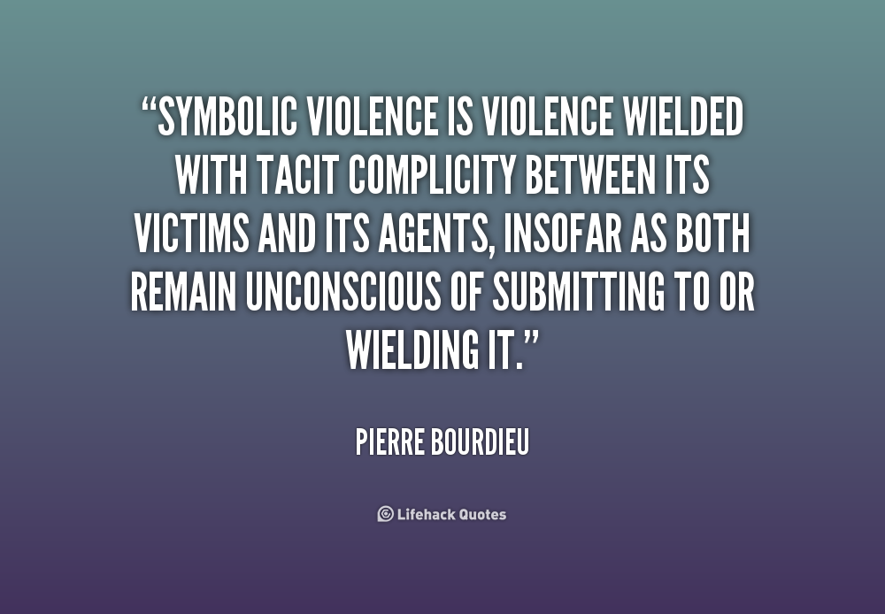 Pierre Bourdieu Quote Google Search Bourdieu Pierre Pinterest