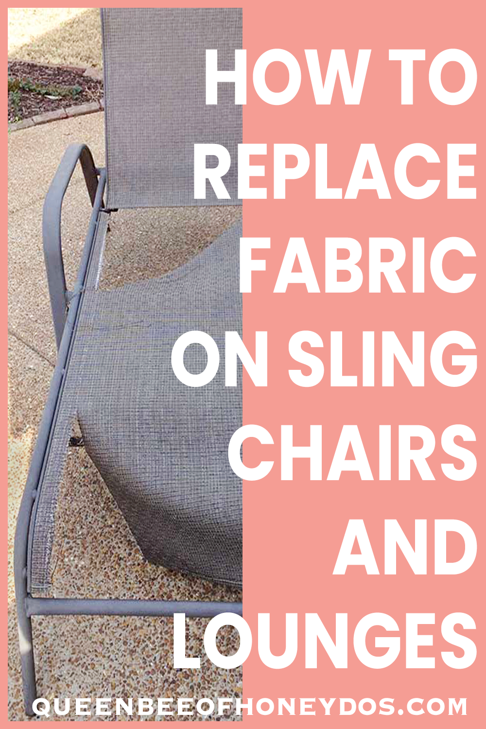 Get your sling chairs ready for spring! No need to toss those torn chairs and chaises, just make them over with new fabric. Full instructions available! #outdoor #furniture #repairs #upholstery