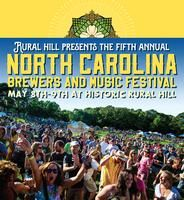 2015 North Carolina Brewers and Music Festival Historic Rural Hill Saturday, May 9, 2015 from 11:30 AM to 10:00 PM (EDT) Huntersville, NC  An amazing day of local craft beer and live music and it all takes place on a non-profit historic site and farm just minutes outside of Charlotte