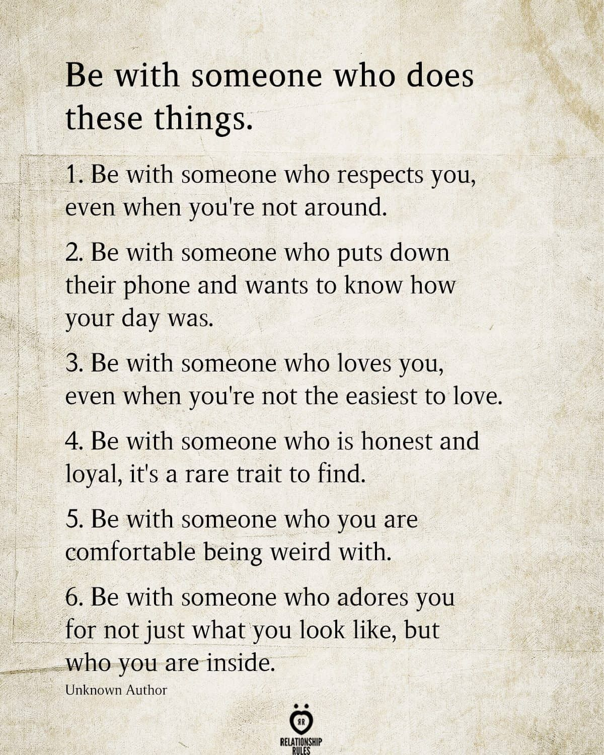 Be With Someone Who Does These Things Relationship Advice Quotes Advice Quotes True Quotes