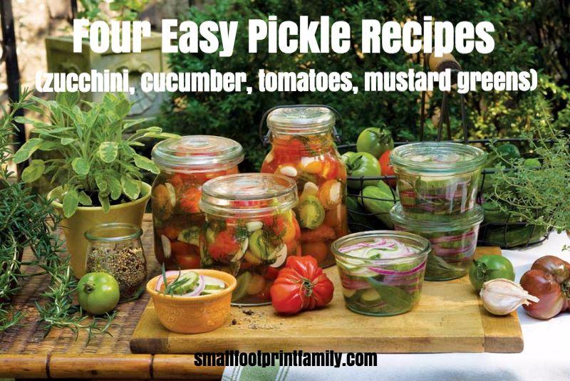 Four Easy Pickle Recipes (zucchini, cucumber, tomatoes, mustard greens)  #organicgarden #paleo #WAPF #GAPSdiet