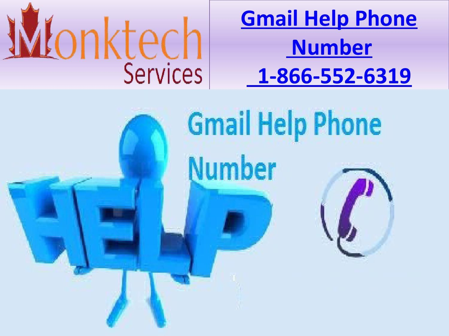 Quick dial for gmail help phone number 1 866 552 6319