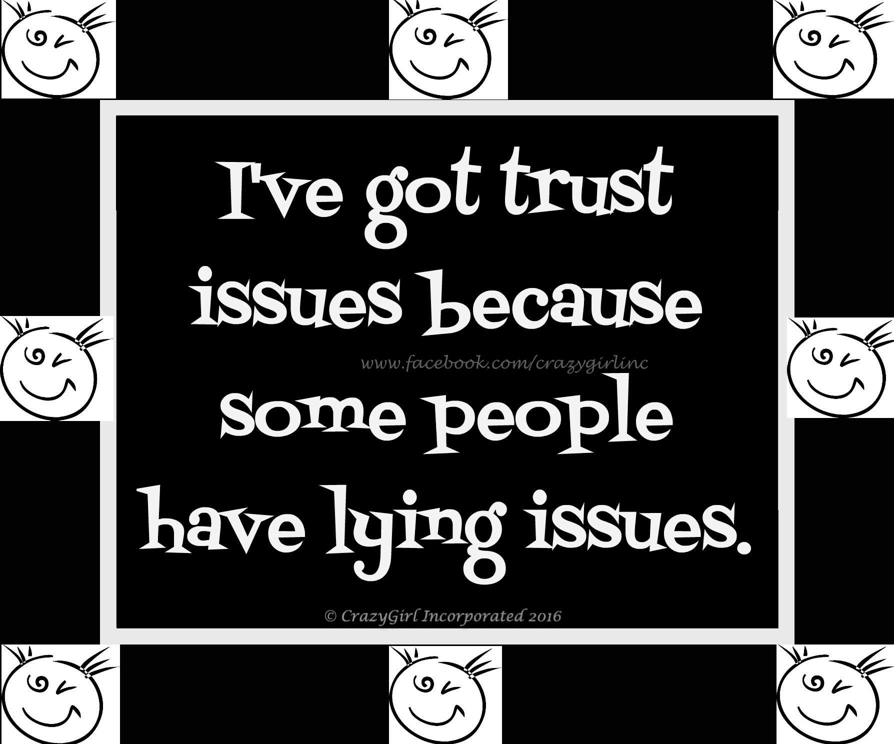 truth Inspirational words, Memes quotes, Trust issues