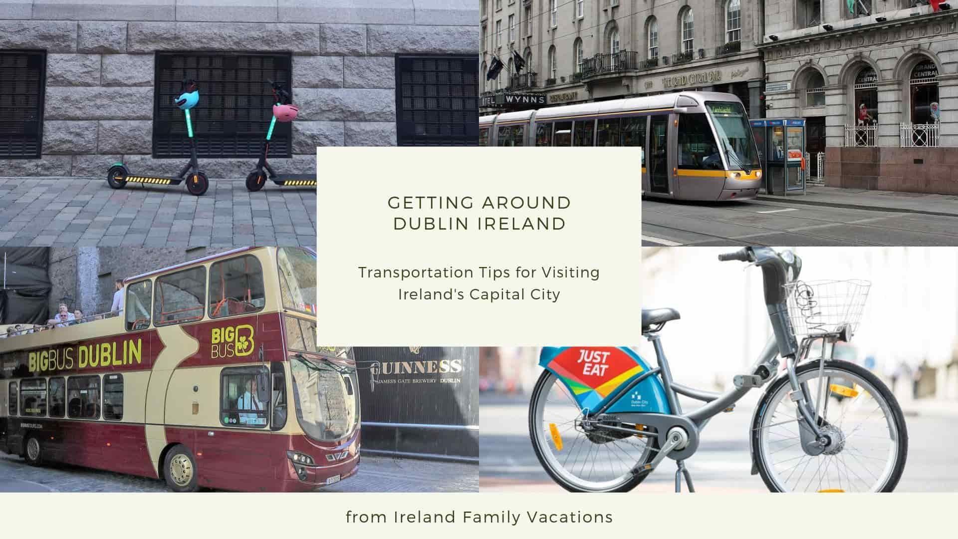 Getting around Dublin is easy in 2020 Dublin ireland