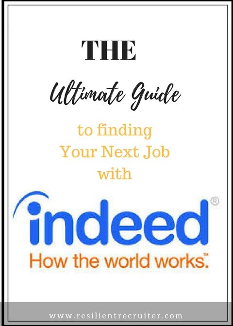 The Ultimate Guide To Finding Your Next Job With Indeed Com Job