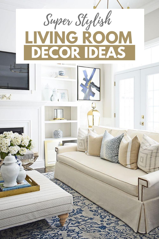 25 Stylish Living Room Decor Ideas For Any Budget Stylish Living Room Living Room Decor Room Decor