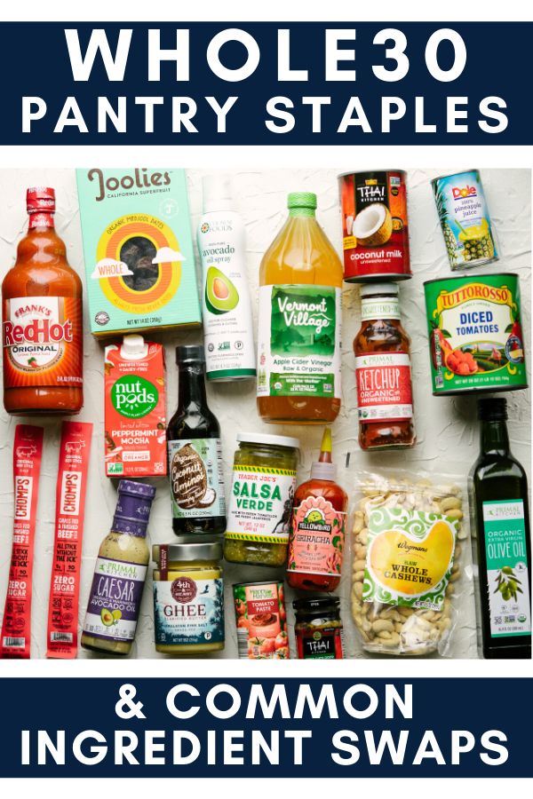 Whole30 Pantry Staples Whole 30, Whole 30 snacks, Pantry