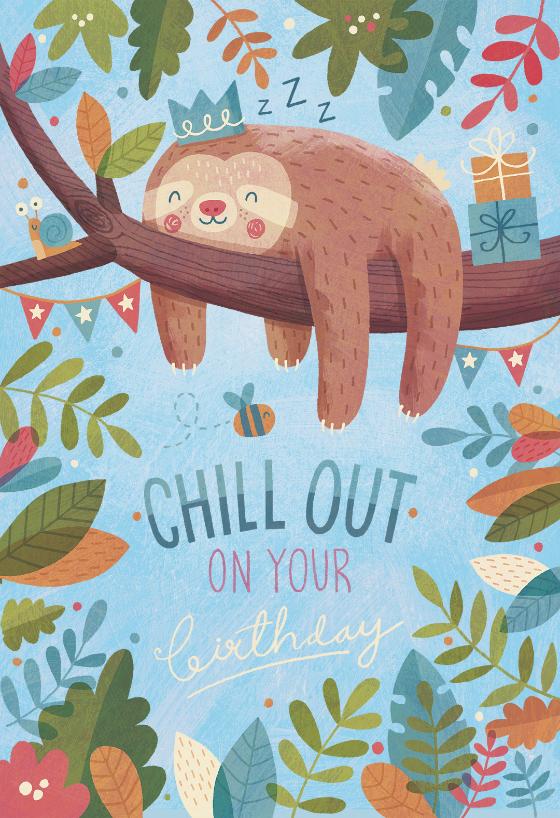 Chill Out Birthday Birthday Card (free Happy birthday