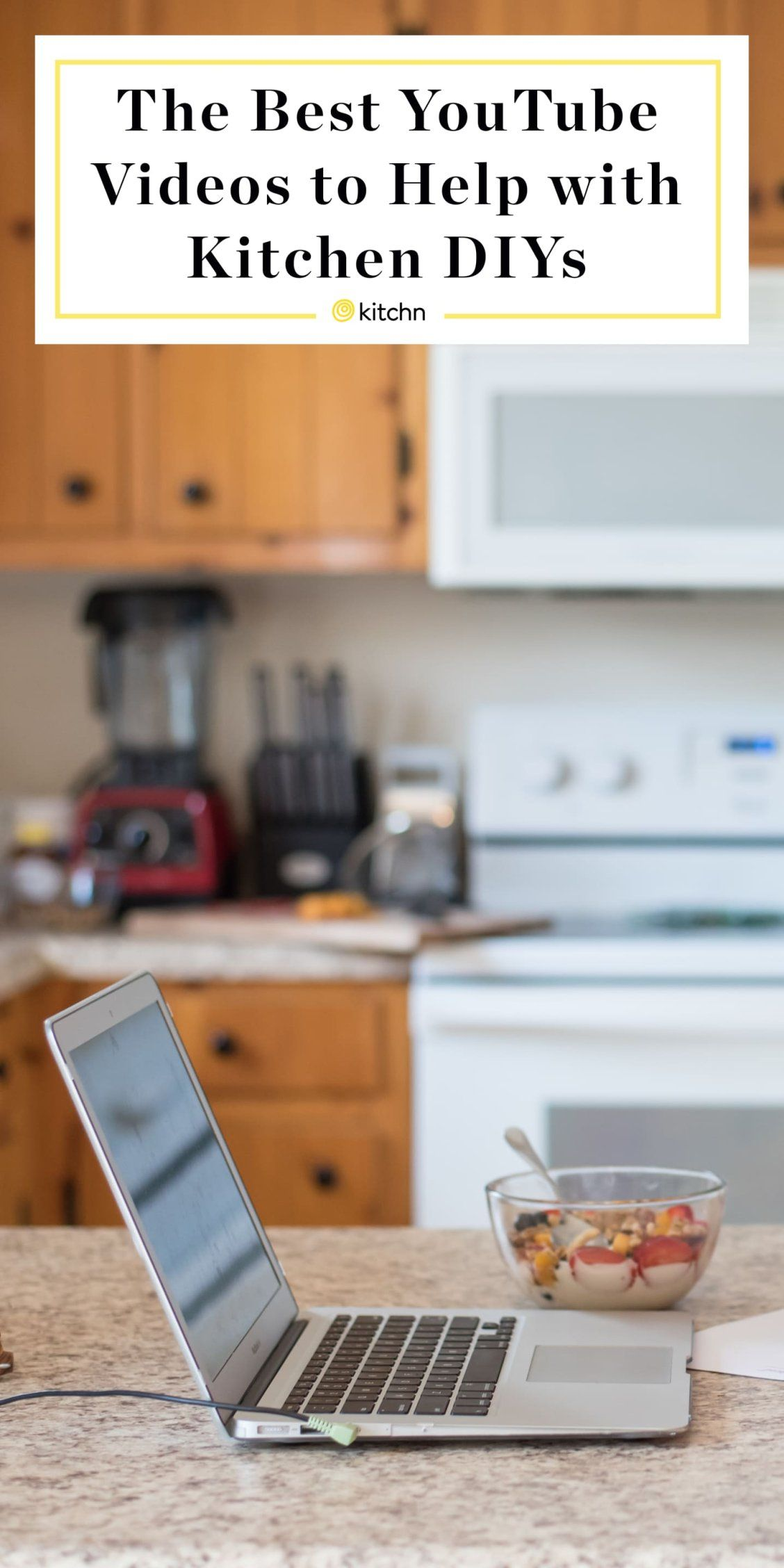 The Best Youtube Videos To Help With All Your Diy Kitchen Projects