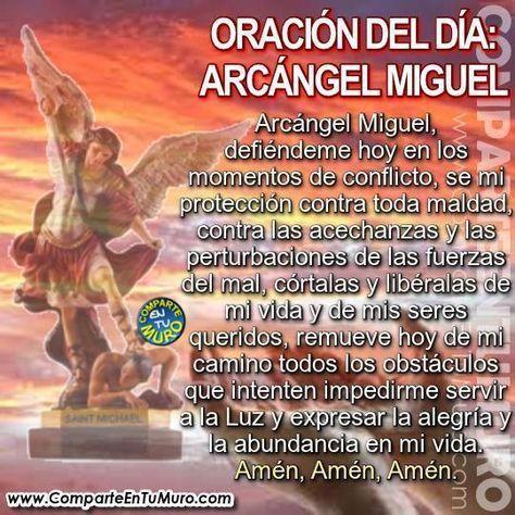 Oración A San Miguel Arcángel Contra Todo Mal Comparte Y Escribe Amén Poderosa Para Pedir Protección Oraciones Arcangel Jofiel Oracion Oración Del Día