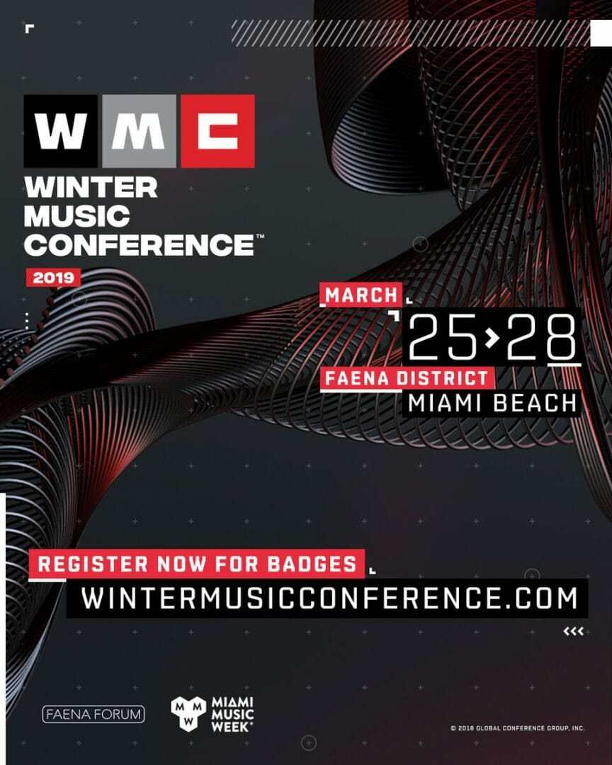 Winter Music Conference Registration Open Now 34th Annual Winter Music Conference At Faena District To Kick Off Mi Music Conference Miami Music Winter Music