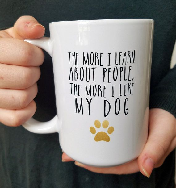 The More I Learn About People The More I Like My Dog Mark Twain