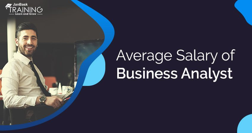 What Is The Average Business Analyst Salary Structure In Usa