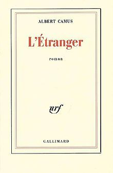 L Etranger Camu Novel The Stranger A French By Albert Published In 1942 It Theme And Outlook Are O Essay