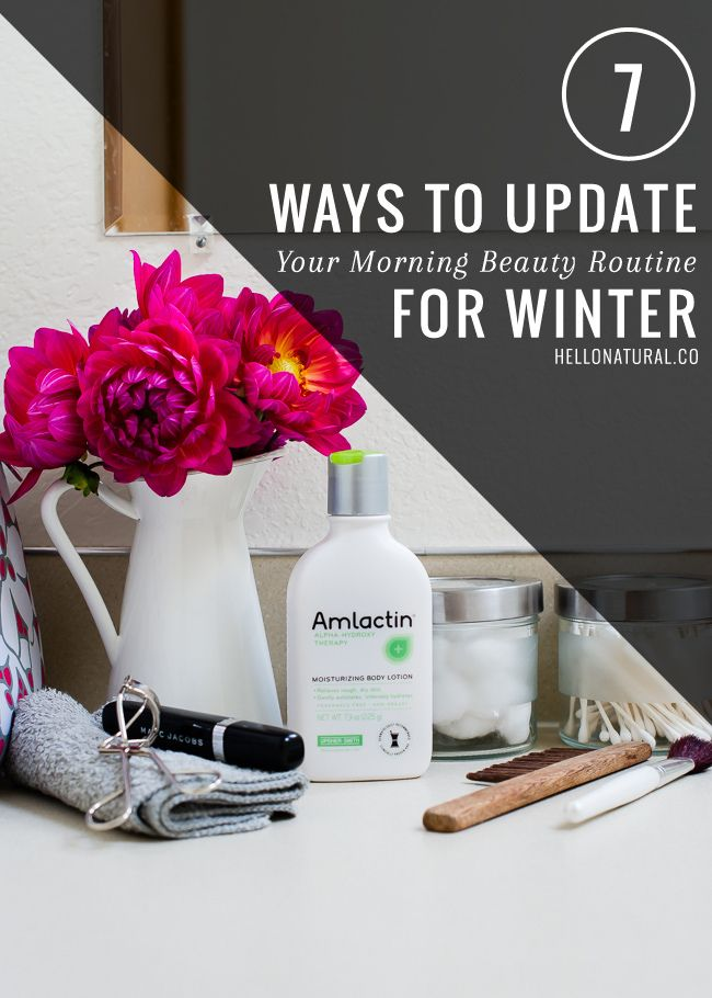 7 Ways to Update Your Beauty Routine for Winter | HelloNatural.co