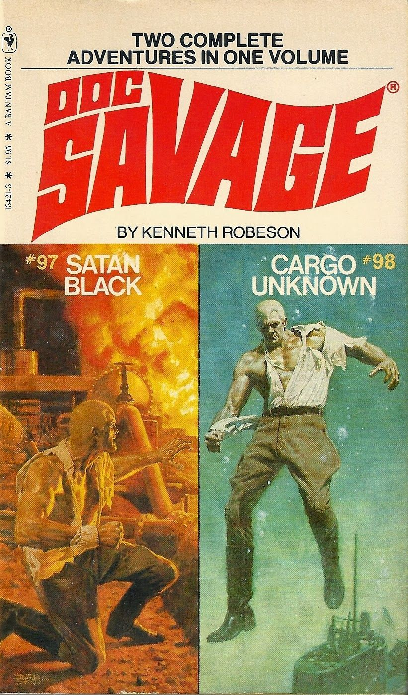 Doc Savage 97 Satan Black & 98 Cargo Unknown