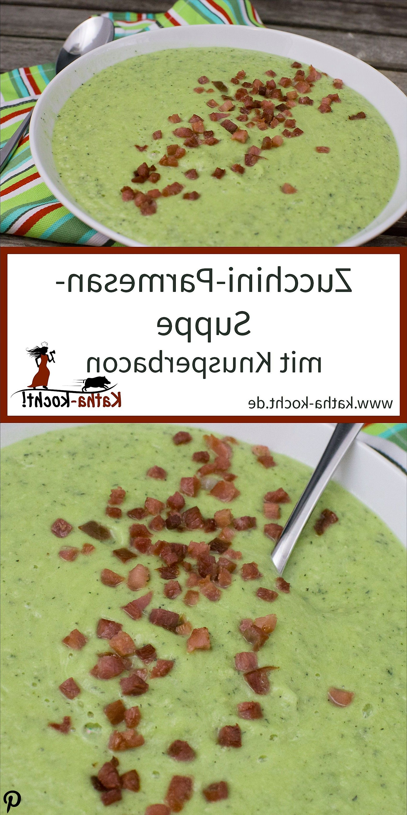 ZucchiniParmesan Suppe ZucchiniParmesan Suppe