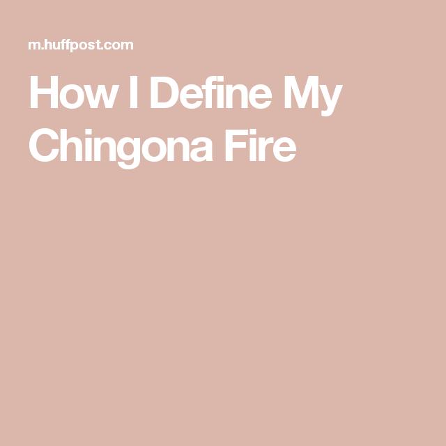 Define chingona
