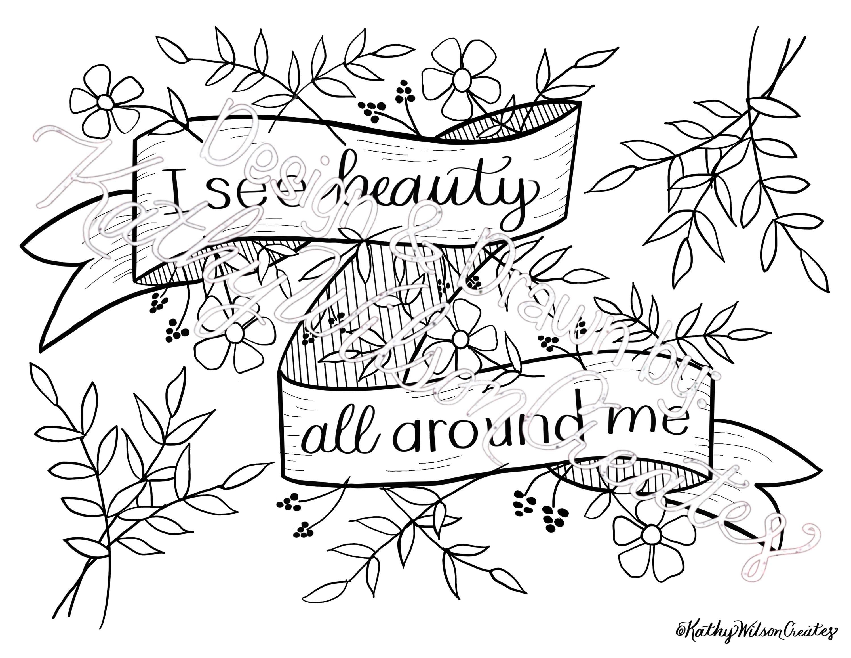 I See Beauty All Around Me High Quality 8 5x11 Printable Coloring Page Or Print To Frame Printable Coloring Pages Printed Pages Etsy Printables